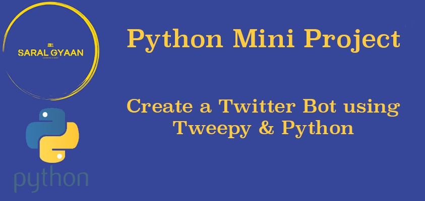How to make a Twitter Bot using Python and Tweepy