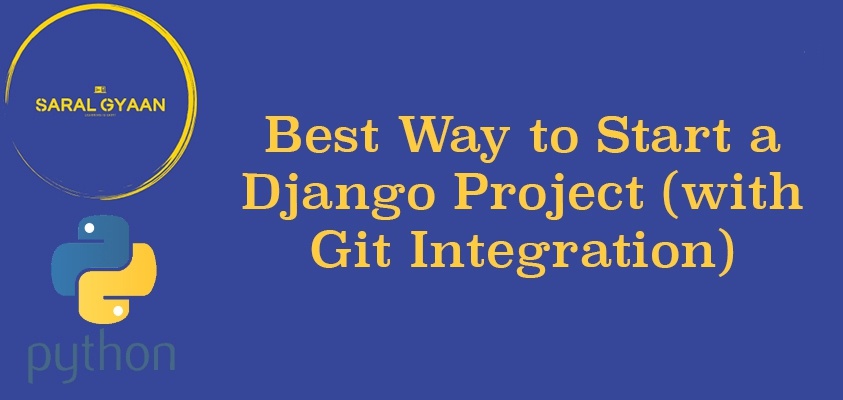 Best way to start a Django project  (with Github Integration)
