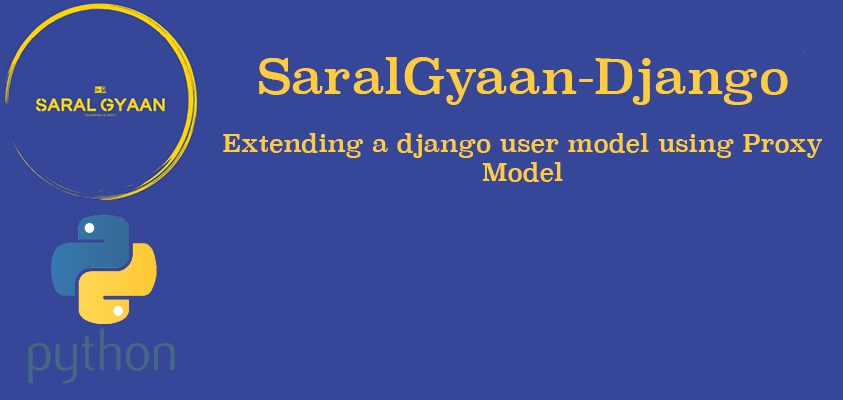 How to extend Django User model using a proxy model?