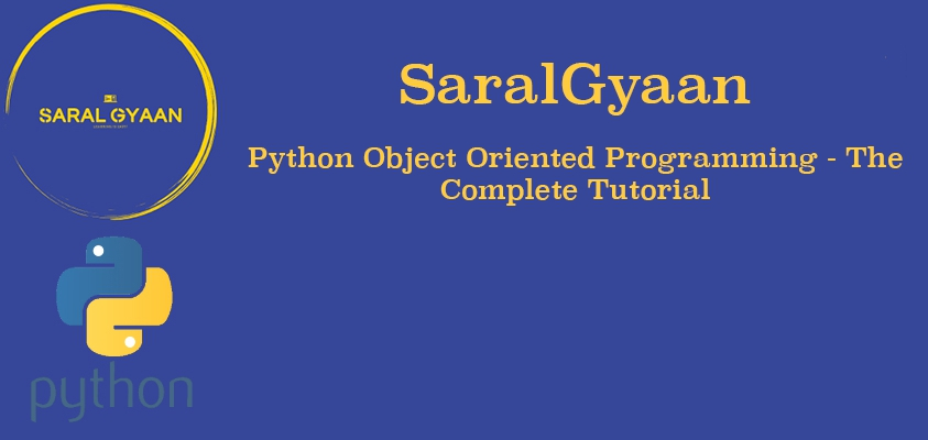 Python object-oriented programming (OOP) - A complete tutorial