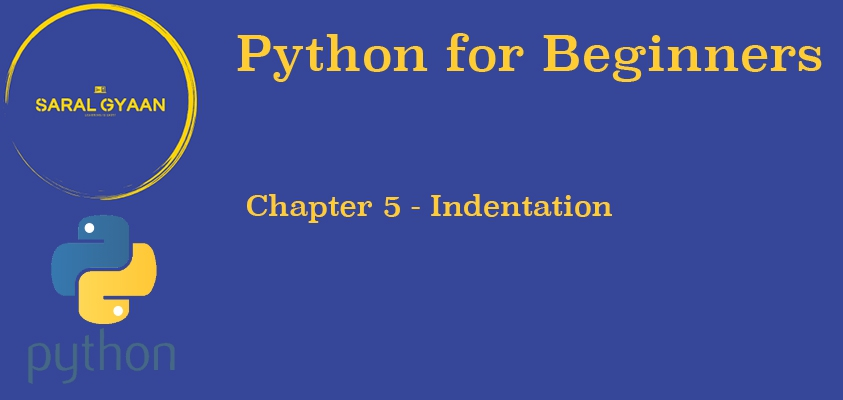 Chapter 5- Indentation